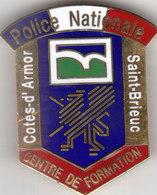 INSIGNE - CENTRE DE FORMATION DE LA POLICE DE SAINT BRIEUC - RARE - Police & Gendarmerie