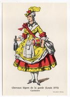 Histoire-d'après Imagerie PELLERIN-Epinal --Série Collection D'uniformes-Chevaux Légers De La Garde Louis 16-cantinière - Histoire