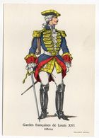 Histoire-d'après Imagerie PELLERIN-Epinal --Série Collection D'uniformes-Gardes Française De Louis XVI- Officier - Histoire