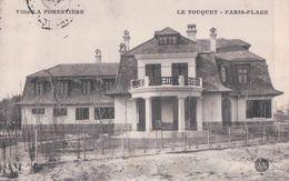 LE TOUQUET PARIS-PLAGE Villa LA FORESTIERE (1914) - Le Touquet