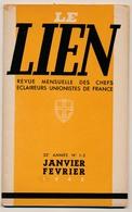 SCOUTISME - ECLAIREURS UNIONISTES - Le Lien - 10 Numéros (1945 Complet + Divers 1948) - Scoutisme