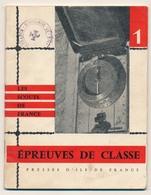 SCOUTISME - SCOUTS DE FRANCE - Epreuves De Classe - 30 Pages Format 12,2 Cm X 15,8 Cm - Scouting
