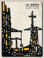SCOUTISME - SCOUTS DE FRANCE - La Route Des Scouts De France Juin 1952 Et Juin 1961 - Scouting
