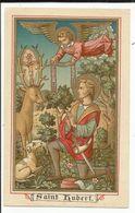 Image Pieuse Lithographie Saint-Hubert Avec Prières Verviers N.D. Des Récollets - Godsdienst & Esoterisme