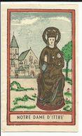 Image Pieuse Lithographie Notre Dame D'ITTRE - Godsdienst & Esoterisme