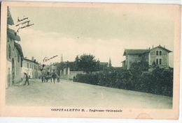OSPITALETTO-INGRESSO ORIENTALE - Italia