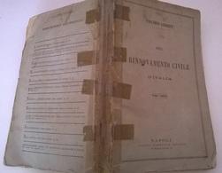DEL RINNOVAMENTO CIVILE D'ITALIA - V. GIOBERTI - NAPOLI 1864 - Libri, Riviste, Fumetti