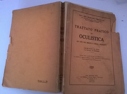 TRATTATO PRATICO DI OCULISTICA - S.F. PICCALUGA - ABC 1934 - Medicina, Biologia, Chimica