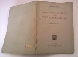 INTRODUZIONE ALLO STUDIO DELLA STORIA ECONIMICA - AMINTORE  FANFANI - MILANO A. GIUFFRE' 1943 - Diritto Ed Economia