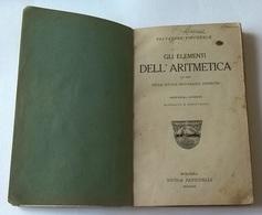 GLI ELEMENTI DELL'ARITMETICA AD USO DELLE SCUOLE SECONDARIE INFERIORI - S. PINCHERLE - ZANICHELLI BOLOGNA 1920 - Matematica E Fisica