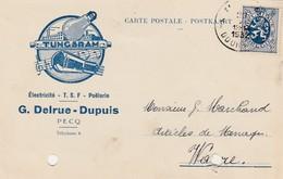 Pecq ,carte Publicitaire ,G.Delrue-Dupuis ;électricité,T.S.F. ,poellerie ;lampe Tungsram ,ampoule - Tournai