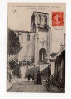 Mehun Sur Yèvre ( Cher ) - L'eglise Incendiée Par La Foudre ( 11 Août 1910 ) - Le Porche - 18 - - Mehun-sur-Yèvre