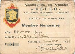 MILITARIA Carte Membre Honoraire Des Forces Françaises D'indochine 1951 Narbonne   2scans - Documents