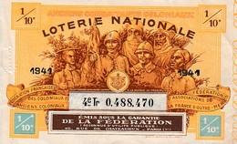 1941 - LOTERIE NATIONALE - Fédération Française Des Coloniaux Et Anciens Coloniaux - Ass De La France D'Outre-Mer - Biglietti Della Lotteria