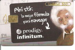 Télécarte Du MEXIQUE - PRODIGY INFINITUM ( Albert EINSTEIN ) - Mexico
