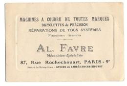 Carton PUB - PARIS / 9ème - AL. FAVRE - Mécanicien - Machines à Coudre ..Bicyclettes De Précision - Visiting Cards