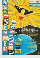 267-Tematica Carnevale -Giardini Naxos-Messina-Summer Carnival 2000-Nuova - Carnevale