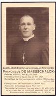 Devotie Doodsprentje - Pastoor F. De Maesschalck - Sinaai 1870 - Gent - St Niklaas - Vrasene - Grimminge - Oultre 1938 - Avvisi Di Necrologio
