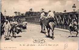 AFRIQUE -- EGYPTE - Le CAIRE -- Le Pont De Kasr El  Nil - Cairo