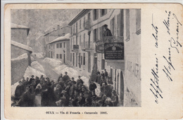 Oulx-Via Di Francia-CARNEVALE 1902-Originale D'Epoca Al100%-an - Italië