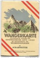 87 Scharfreiter 1953 - Wanderkarte Mit Umschlag - Provisorische Ausgabe Der Österreichischen Karte 1:50.000 - Herausgege - Mapamundis