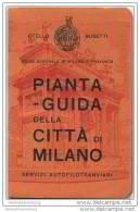Pianta-Guida Della Citta Di Milano - Otello Busetti Verlag - 55cm X 60cm - Linee Tranviarie Linee Automobilistiche - Maps Of The World
