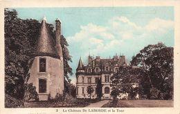 ¤¤   -   CHABRIS   -  Le Chateau De LABORDE Et La Tour   -   ¤¤ - Autres Communes