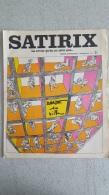 SATIRIX N°5 FEVRIER 1972 MENSUEL HUMORISTIQUE ET SATIRIQUE - Humour