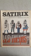 SATIRIX N°7 AVRIL 1972 MENSUEL HUMORISTIQUE ET SATIRIQUE - Humour