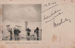 CPA 62 LE TOUQUET PARIS-PLAGE La Pêche Aux Crevettes Le Retour - Année 1903 - Le Touquet
