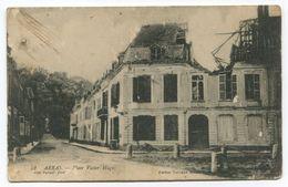ARRAS Place Victor Hugo Bombardée - Arras