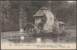 Le Moulin, Le Hameau De Marie-Antoinette, Versailles, Yvelines, 1922 - Lévy CPA LL250 - Versailles (Château)
