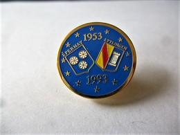 PINS VILLES  JUMELAGE VILLE D'EPERNAY ETTLIGEN  1953 1993 / Base Dorée / 33NAT - Cities