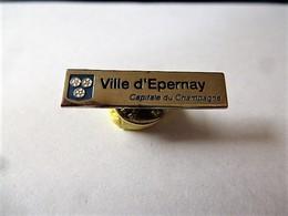 PINS  VILLE D' EPERNAY  CAPITALE DU CHAMPAGNE / Base Argentée / 33NAT - Cities