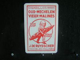 Playing Cards/Carte A Jouer/1 Dos De Cartes,Inscription  Publicitaire/Cigarillos-Vieux-Malines, J. De Ruysscher Mechelen - Around Cigars