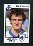VIGNETTE PANINI - FOOTBALL 85 - JEAN-LOUIS ZANON - MARSEILLE - - Panini
