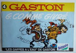 ALBUM BANDES DESSINEES PUBLICITAIRE TEISSEIRE GASTON LAGAFFE FRANQUIN  T4 G COMME GIVRE 1993 - Gaston
