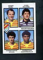 VIGNETTE PANINI - FOOTBALL 85 - NOEL / RICARD / ICHAS / DAFFREVILLE - MARTIGUES - - Panini