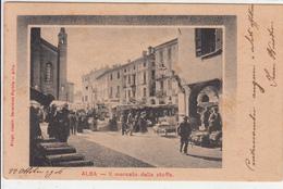 Alba Cuneo-Il Mercato Delle Stoffe-Vg Il 22.10.1906 -Originale Al100%-an - Cuneo