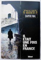 TRES BEAU DOSSIER DE PRESSE 6 XL IL ETAIT UNE FOIS EN FRANCE VALLEE 2011 - Livres, BD, Revues