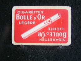 Playing Cards / Carte A Jouer/1 Dos De Cartes,Inscription  Publicitaire / Cigarettes - Boule D'Or Légère - Around Cigars