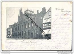 Neumünster - Kaiserliches Postamt - Neumünster