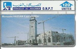 Télécarte Du MAROC - MOSQUEE HASSAN II EN CHANTIER ( 120 U ) - Morocco