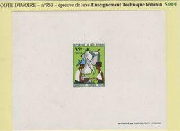 Cote D Ivoire- Epreuve De Luxe - N°353 - Enseignement Technique Feminin - Côte D'Ivoire (1960-...)