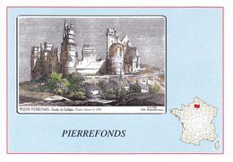 60 PIERREFONDS - CARTE GEOGRAPHIQUE DU DEPARTEMENT  ET DE LA FRANCE  - ILLUSTREE  DES RUINES DU CHATEAU - Carte Geografiche