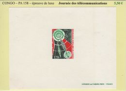 Congo - Epreuve De Luxe - PA N°158 - Journee Des Telecommunications - République Du Congo (1960-64)