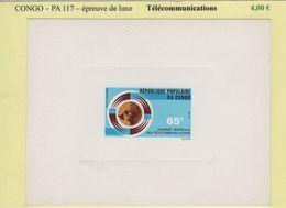 Congo - Epreuve De Luxe - PA N°117 - Telecommunications - République Du Congo (1960-64)