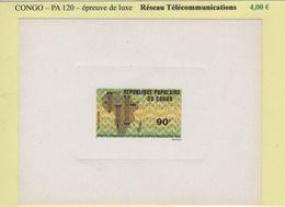 Congo - Epreuve De Luxe - PA N°120 - Reseau Telecommunications - République Du Congo (1960-64)