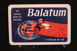 Playing Cards / Carte A Jouer / 1 Dos De Cartes Avec Publicité / Balatum, 10 Usines Dans Le Monde - Objets Publicitaires