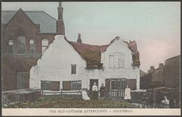 The Old Cottage, Attercliffe, Sheffield, Yorkshire, C.1905-10 - RPS Series Postcard - Sheffield